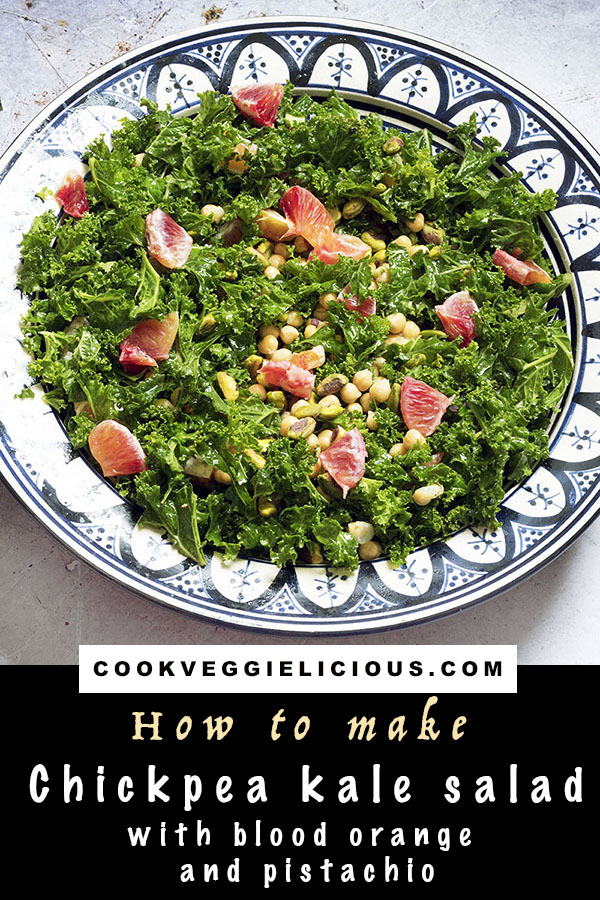 chickpea kale salad with blood orange and pistachio