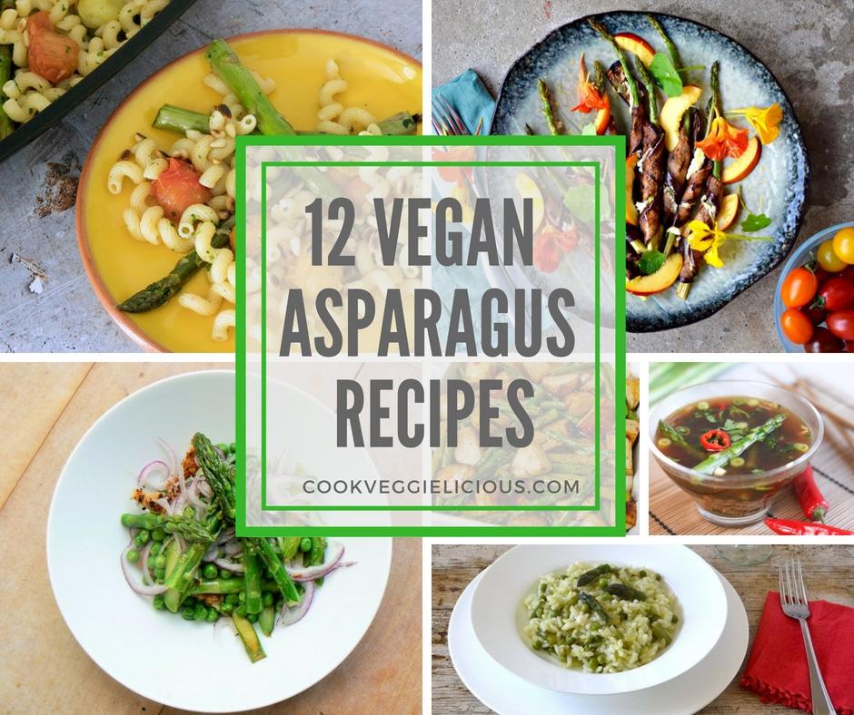 Best vegan asparagus recipes Cook Veggielicious