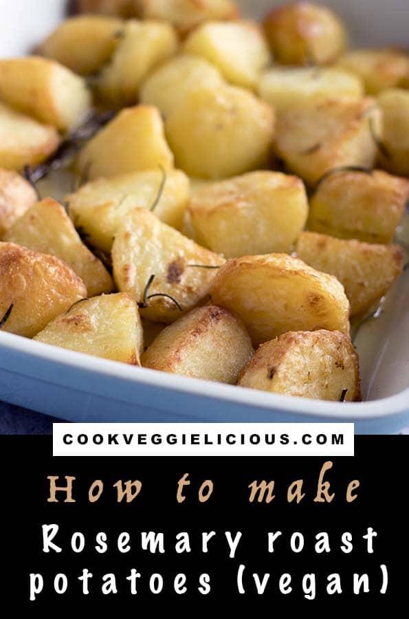 rosemary roast potatoes vegan recipe by Cook Veggielicious