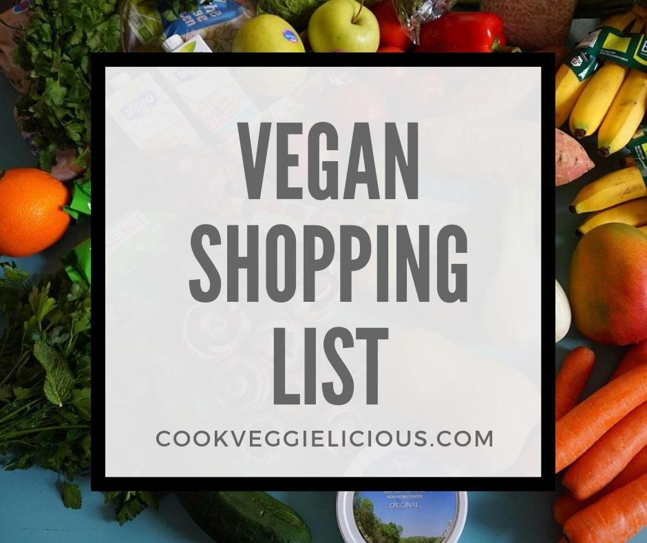 vegan shopping list for new vegans - cook veggielicious
