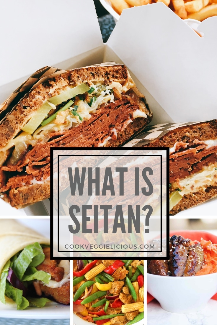 What is seitan? By Cook Veggielicious