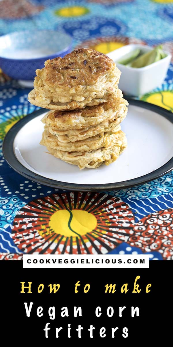 vegan corn fritters recipe by Cook Veggielicious