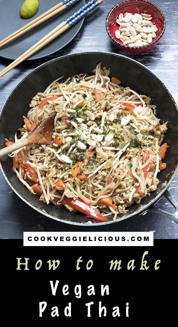 Vegan pad thai recipe in wok. Recipe by Cook Veggielicious